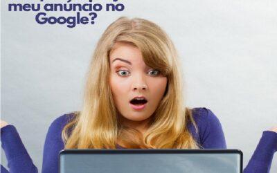 Por que não consigo ver minha campanha no Google!?